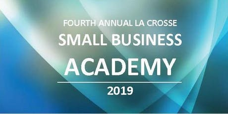 Fourth Annual La Crosse Small Business Academy tickets