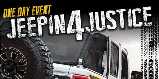 Jeepin4Justice ONE-DAY EVENT - 9/21/2019