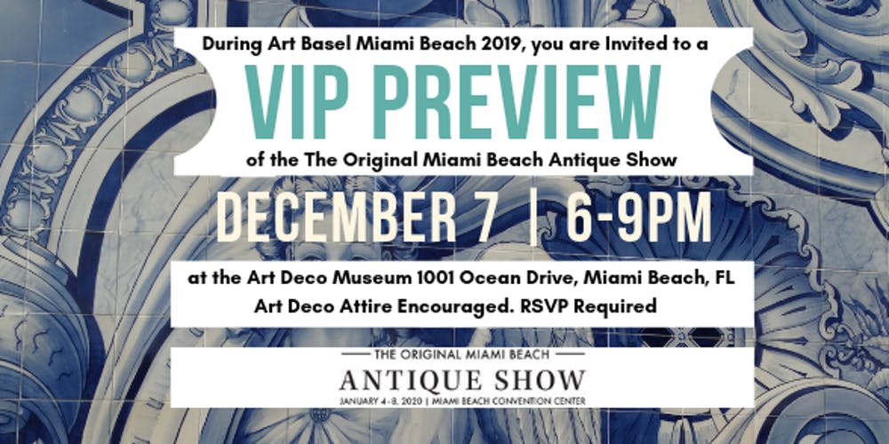 Miami Calendar Of Events December 2020 VIP Preview of the Original Miami Beach Antique Show 2020 Tickets