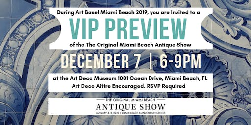 VIP Preview of the Original Miami Beach Antique Show 2020