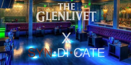 The Glenlivet X SYN•DI•CATE Presents Classic Innovation @ICON Boston  tickets