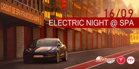 Electric night @ Spa-Francorchamps tickets