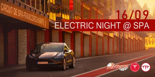 Electric night @ Spa-Francorchamps
