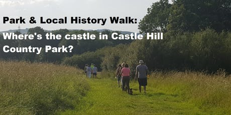 Park & local history walk - Where's the castle in Castle Hill Country Park? tickets