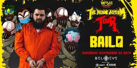 BAILO - Insane Asylum Tour | IRIS ESP101 Learn to Believe | Saturday Nov 23 tickets