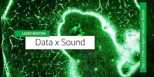 LASER Boston: Data x Sound