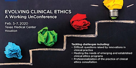 Evolving Clinical Ethics: A Working UnConference tickets