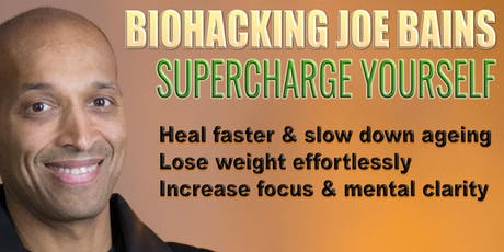 BIOHACKING SUPERCHARGE YOURSELF EDINBURGH tickets