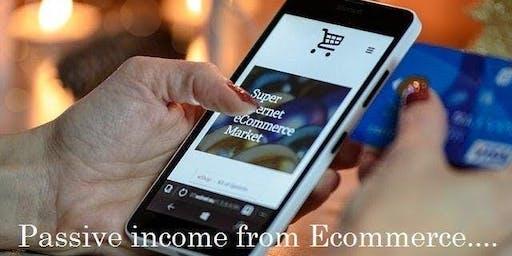 PASSIVE INCOME WITH E-COMMERCE