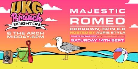 UKG Brunch Brighton - Majestic, Romeo, Aurie Styla Tickets