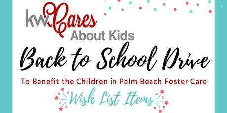School & Birthday Drive for Foster Kids in Palm Beach County tickets