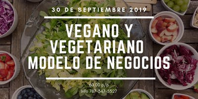 Vegano y Vegetariano 2019 business model