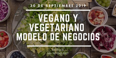 Vegano y Vegetariano 2019 business model entradas