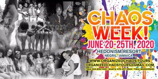 Chaos Week! June 20th-25rd, 2020 Hedonism Resorts, Negril, Jamaica!!