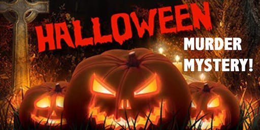 Halloween Murder Mystery Dinner 10/24/19
