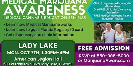 Lady Lake- Medical Marijuana Awareness Seminar tickets