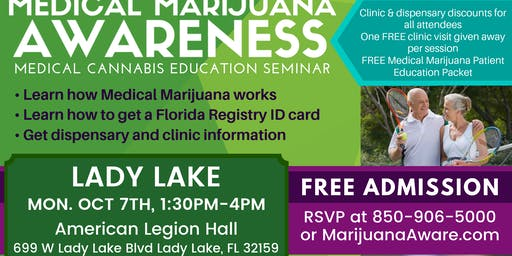Lady Lake- Medical Marijuana Awareness Seminar