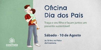 OFICINA Dia dos Pais