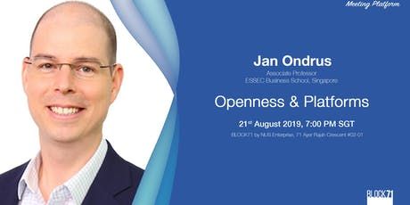 'Openness & Platforms' with Jan Ondrus tickets