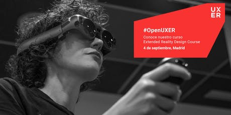 #OpenUXER: Extended Reality Design Course Madrid entradas