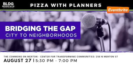PWP: Bridging the Gap - City to Neighborhoods tickets
