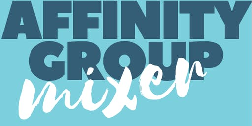 Affinity Group Mixer