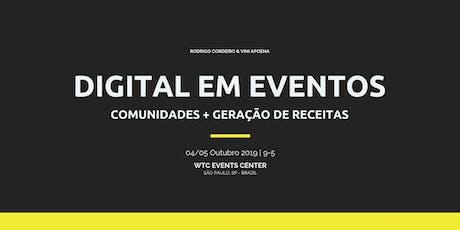 Digital em Eventos: Comunidades + Geração de Receitas tickets