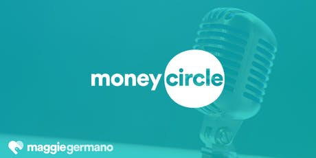 Money Circle Podcast Launch Party! tickets