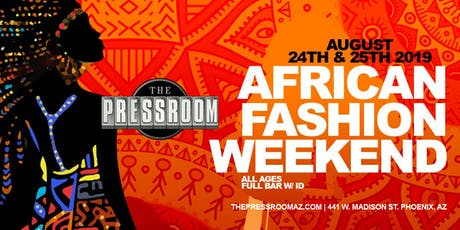 AFRICAN FASHION WEEKEND @ The Pressroom tickets
