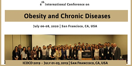 CME Approved: 6th International Conference on Obesity and Chronic Diseases tickets