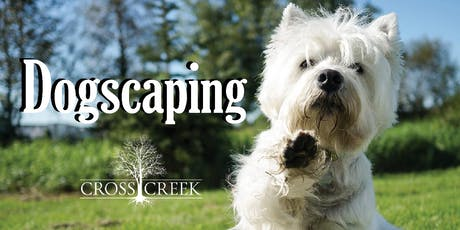 Dogscaping: Creating A Dog Friendly Yard tickets