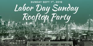 """LABOR DAY 9/1 @ """"SAVANNA ROOFTOP"""" at Z HOTEL- NYC..."""