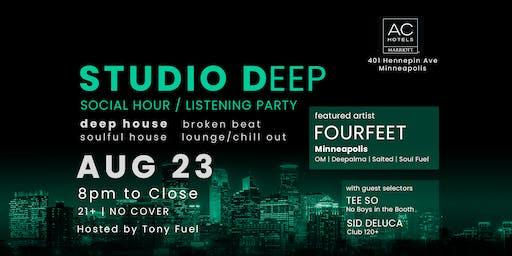 Studio Deep with FOURFEET, Tee So, and Sid DeLuca