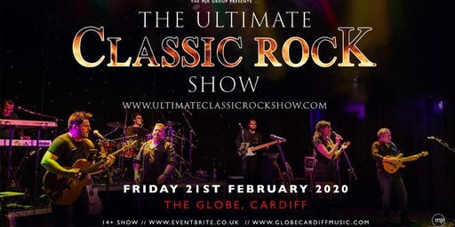 The Ultimate Classic Rock Show (The Globe, Cardiff)