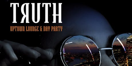 TRUTH - Lounge & Day Time Party (Sky Bar & Shisha) tickets