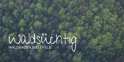 Waldsüchtig | Waldbaden Bielefeld - Klassik