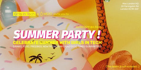 Girls in Tech & MOO Invite You To: THE SUMMER PARTY! tickets
