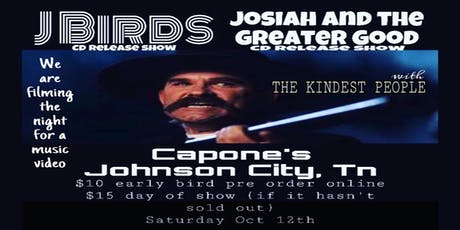 CD Release Show J Birds with Josiah & the Greater  and The Kindest People tickets