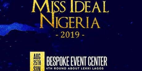 MISS IDEAL NIGERIA 2019 tickets