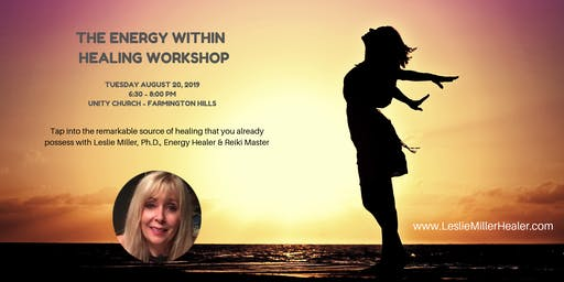 The Energy Within Healing Workshop With Leslie Miller