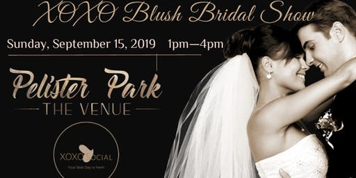 XOXO Blush Bridal Show