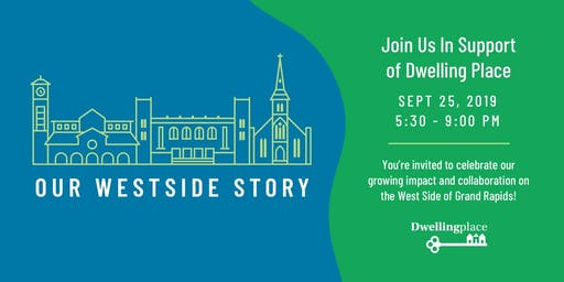 Our Westside Story - A Dwelling Place Fundraider