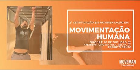 2º CERTIFICAÇÃO EM MOVIMENTAÇÃO HUMANA /// VITÓRIA  ingressos