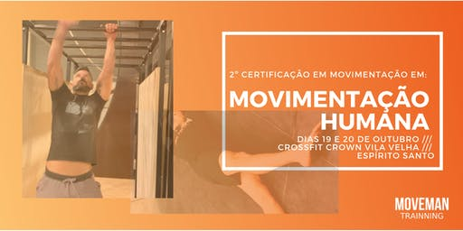 2º CERTIFICAÇÃO EM MOVIMENTAÇÃO HUMANA /// VITÓRIA