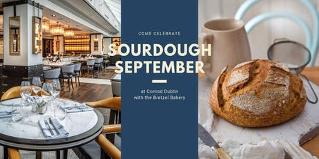 Sourdough September Masterclass with Bretzel Bakery Head Baker at Conrad Dublin tickets