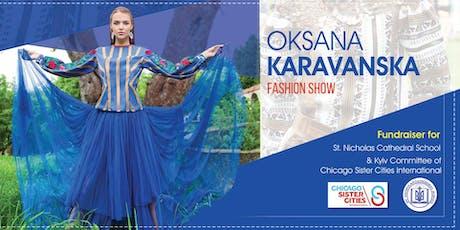 Oksana Karavanska Fashion Show Fundraiser tickets