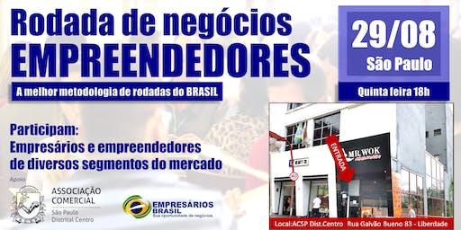 29/08 Rodada de Negócios EMPREENDEDORES & EMPRESÁRIOS