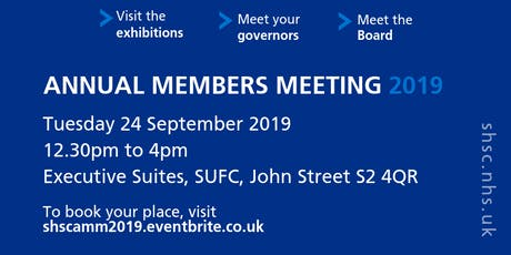 Sheffield Health & Social Care NHS FT Annual Members Meeting 2019 tickets