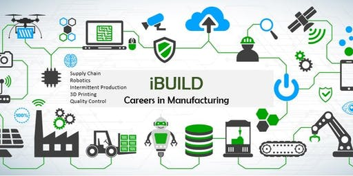 iBuild - Three Day Manufacturing Camp for High School Students
