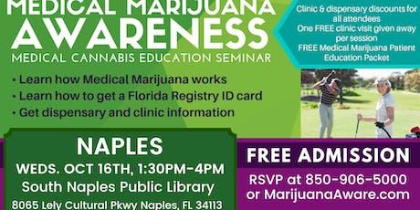 Naples- Medical Marijuana Awareness Seminar tickets